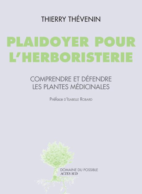 Plaidoyer pour l'herboristerie